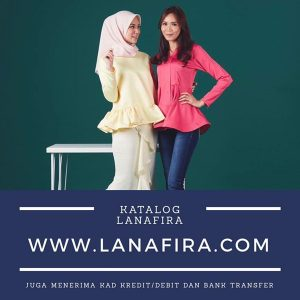Butik online Lanafira, pilihan busana muslimah masakini